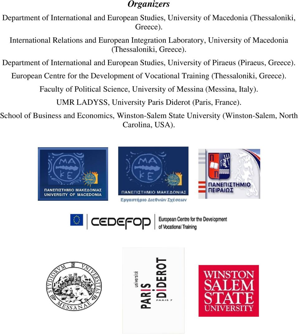 Department of International and European Studies, University of Piraeus (Piraeus, Greece).