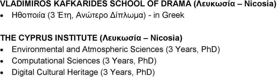 Nicosia) Environmental and Atmospheric Sciences (3 Years, PhD)