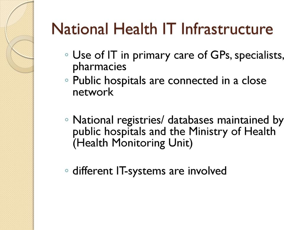 network National registries/ databases maintained by public hospitals
