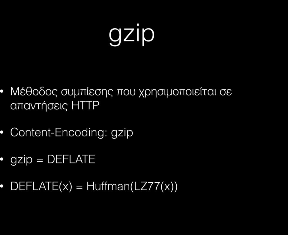 HTTP Content-Encoding: gzip gzip