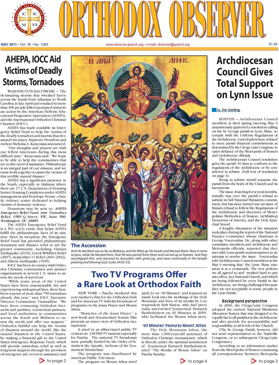 more than 300 people killed prompted immediate action by the American Hellenic Educational Progressive Association (AHEPA), and the International Orthodox Christian Charities (IOCC).