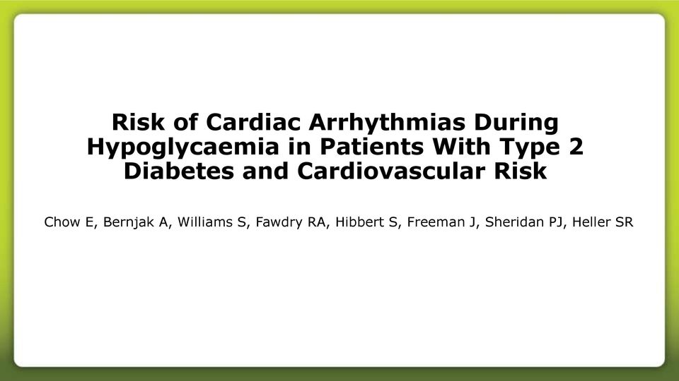 and Cardiovascular Risk Chow E, Bernjak A,