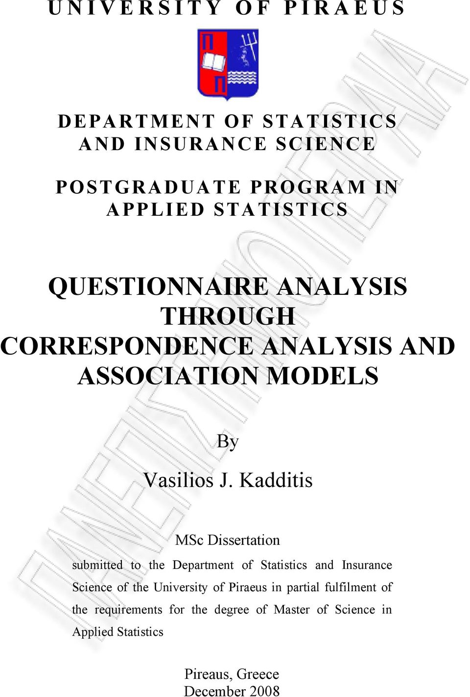 Kadditis MSc Dissertation submitted to the Department of Statistics and Insurance Science of the University of