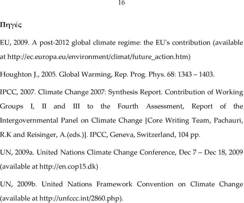 Contribution of Working Groups I, II and III to the Fourth Assessment, Report of the Intergovernmental Panel on Climate Change [Core Writing Team, Pachauri, R.