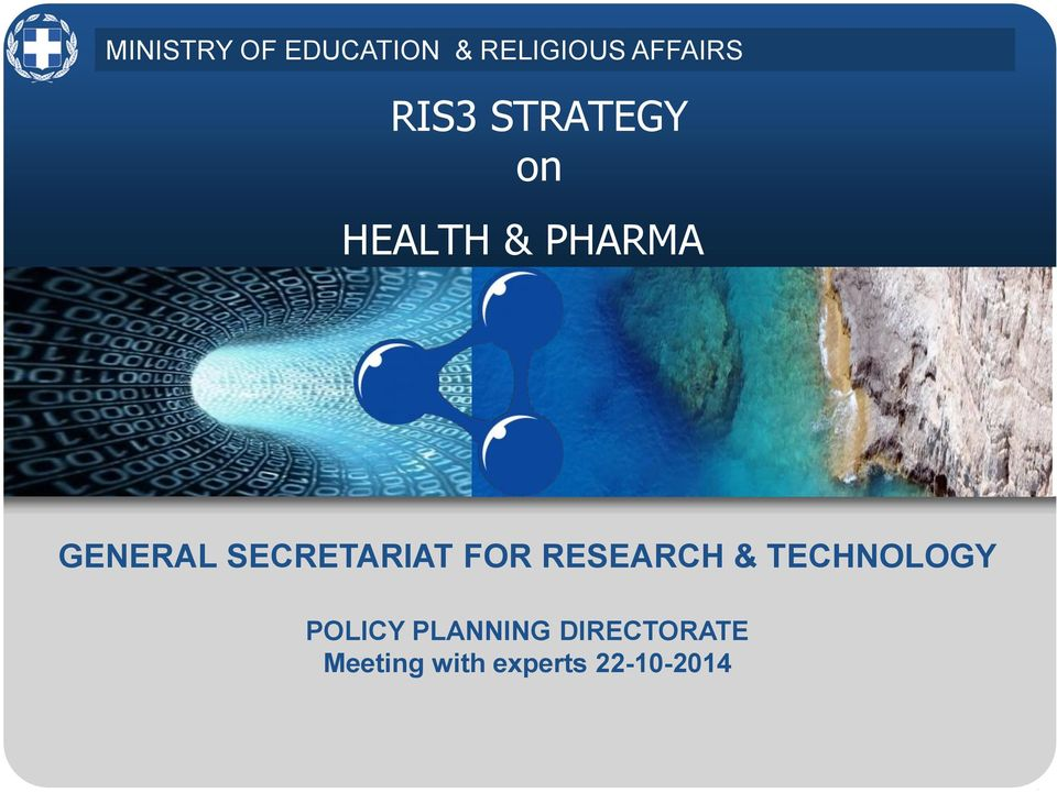 STRATEGY on HEALTH & PHARMA GENERAL SECRETARIAT FOR RESEARCH