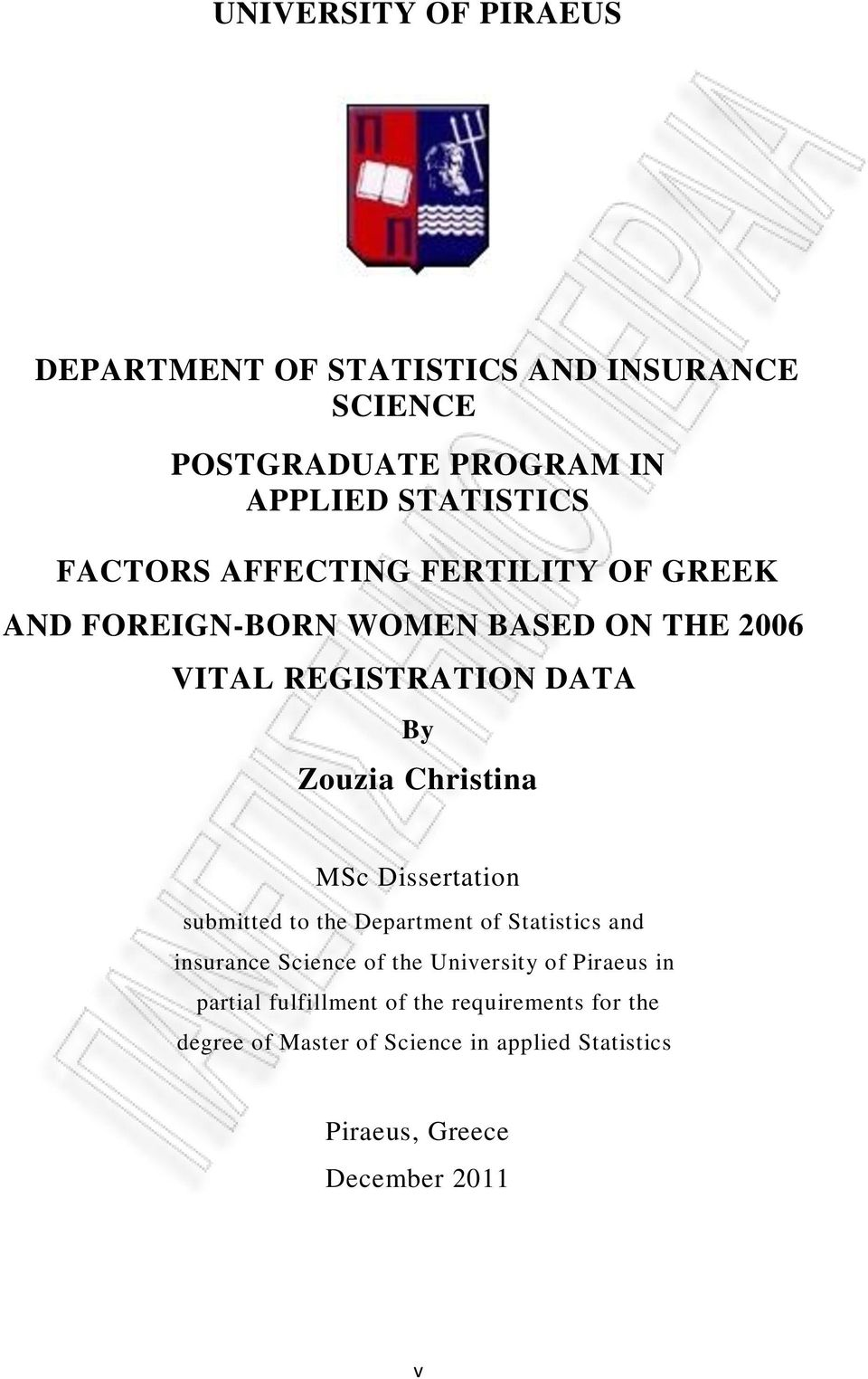 Christina MSc Dissertation submitted to the Department of Statistics and insurance Science of the University of