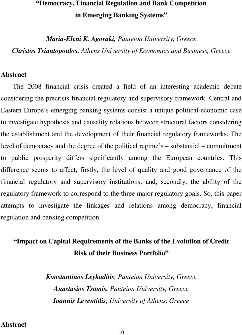 considering the precrisis financial regulatory and supervisory framework.