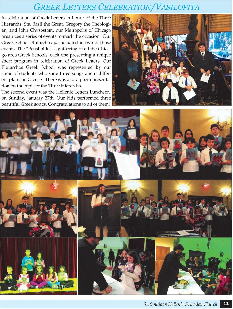 Our Greek School Plutarchos participated in two of those events.