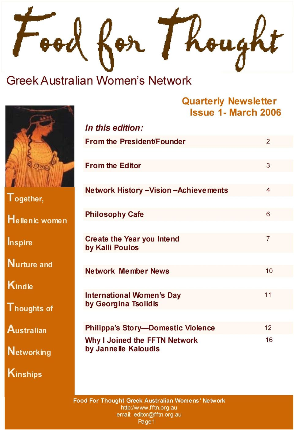 Intend by Kalli Poulos 7 Nurture and Network Member News 10 Kindle Thoughts of International Women s Day by Georgina Tsolidis