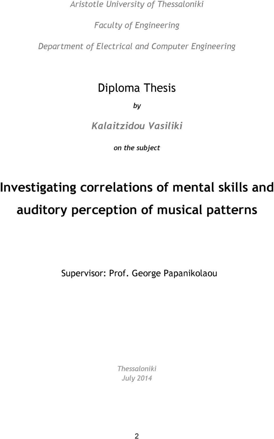 the subject Investigating correlations of mental skills and auditory