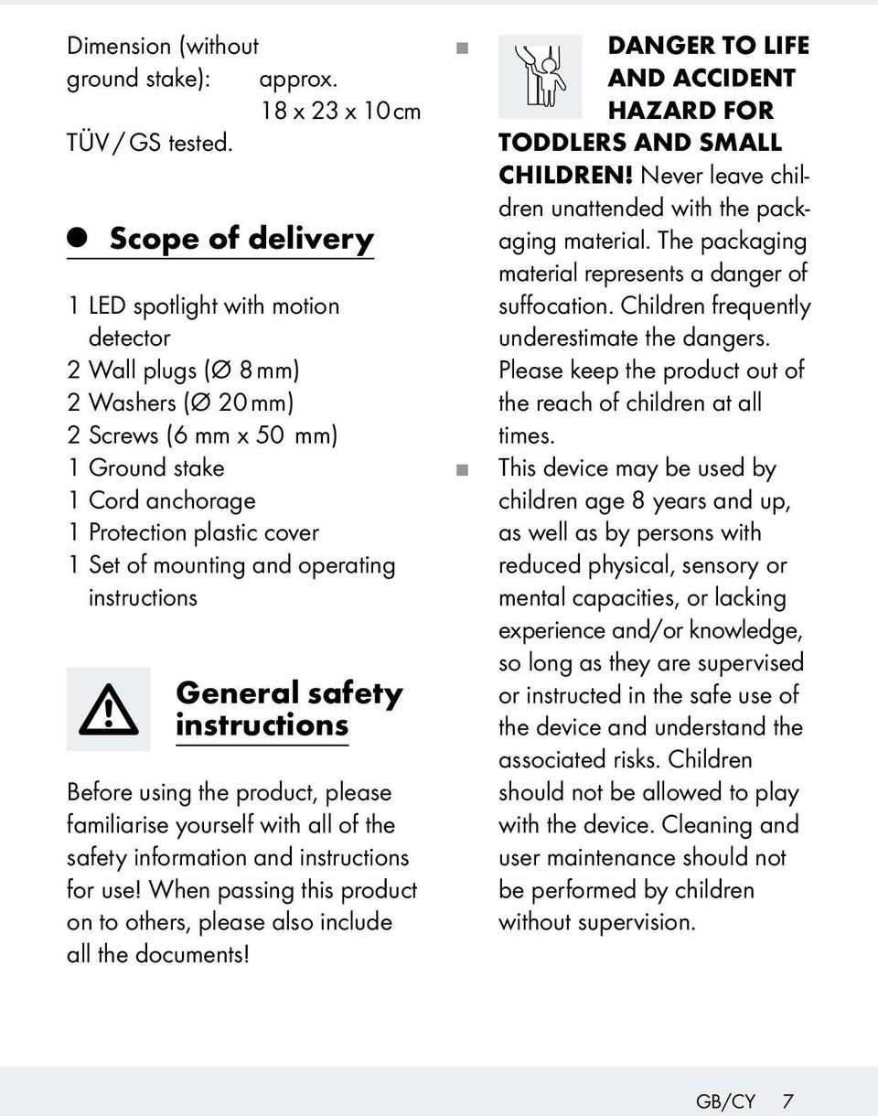 and operating instructions General safety instructions Before using the product, please familiarise yourself with all of the safety information and instructions for use!