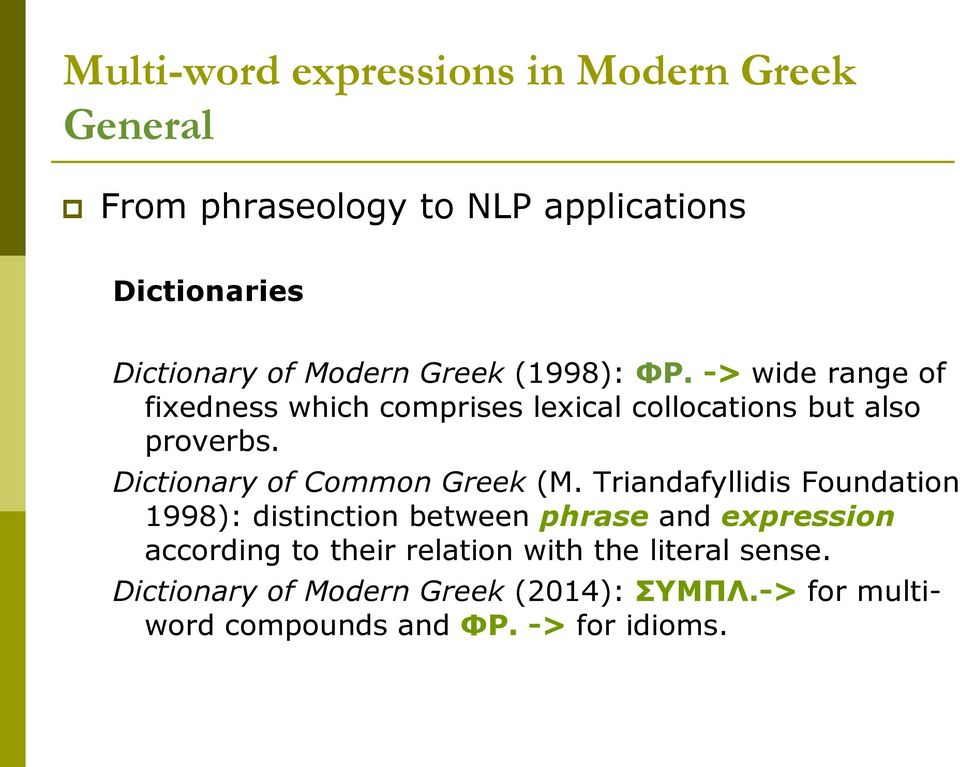Dictionary of Common Greek (M.