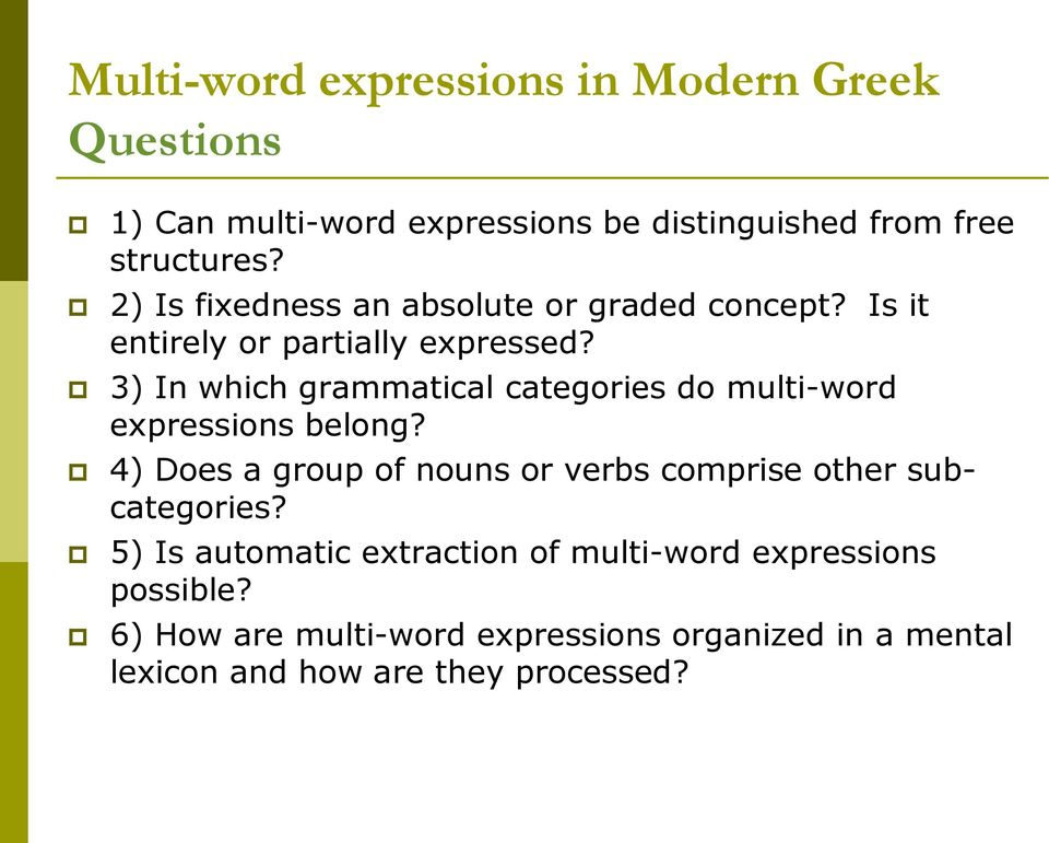 3) In which grammatical categories do multi-word expressions belong?