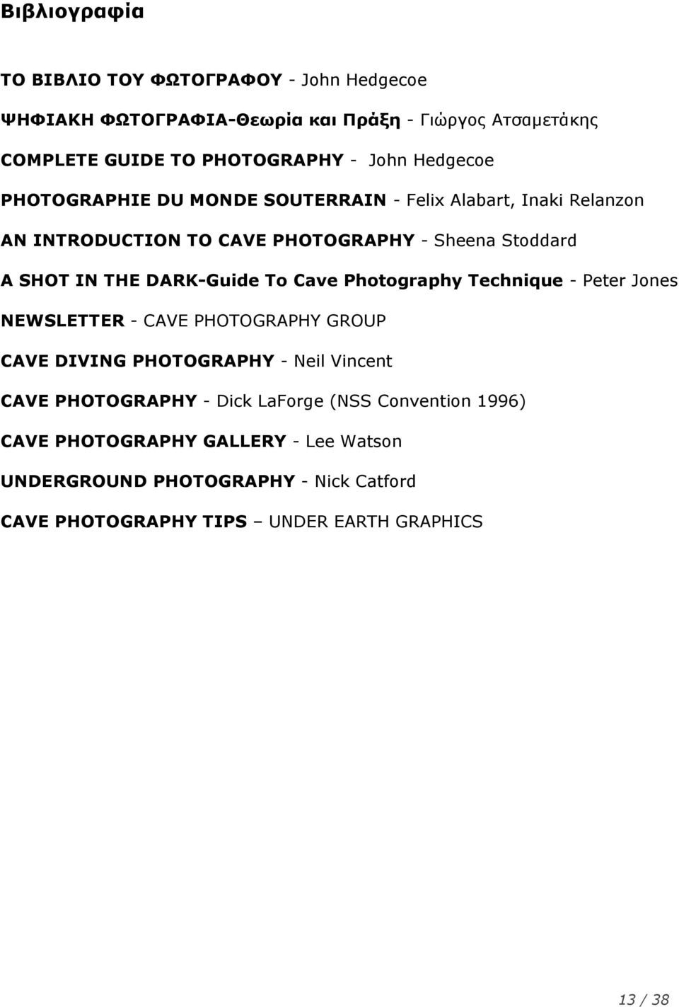 DARK-Guide To Cave Photography Technique - Peter Jones NEWSLETTER - CAVE PHOTOGRAPHY GROUP CAVE DIVING PHOTOGRAPHY - Neil Vincent CAVE PHOTOGRAPHY -