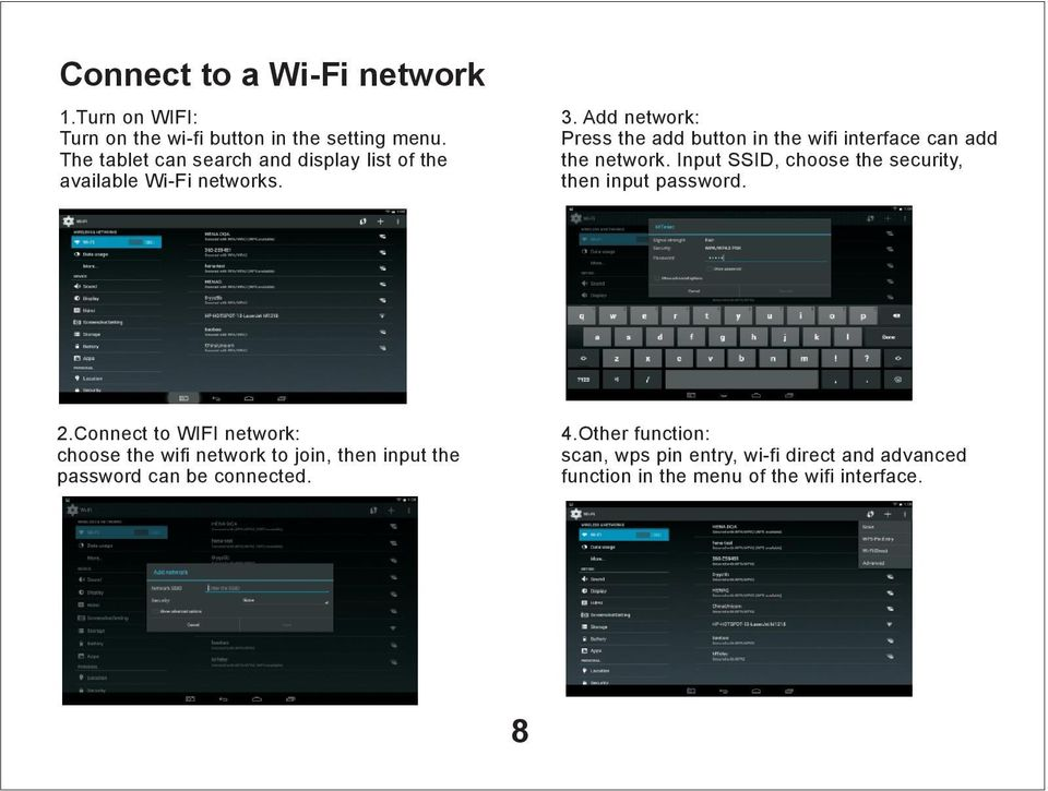 Add network: Press the add button in the wifi interface can add the network.
