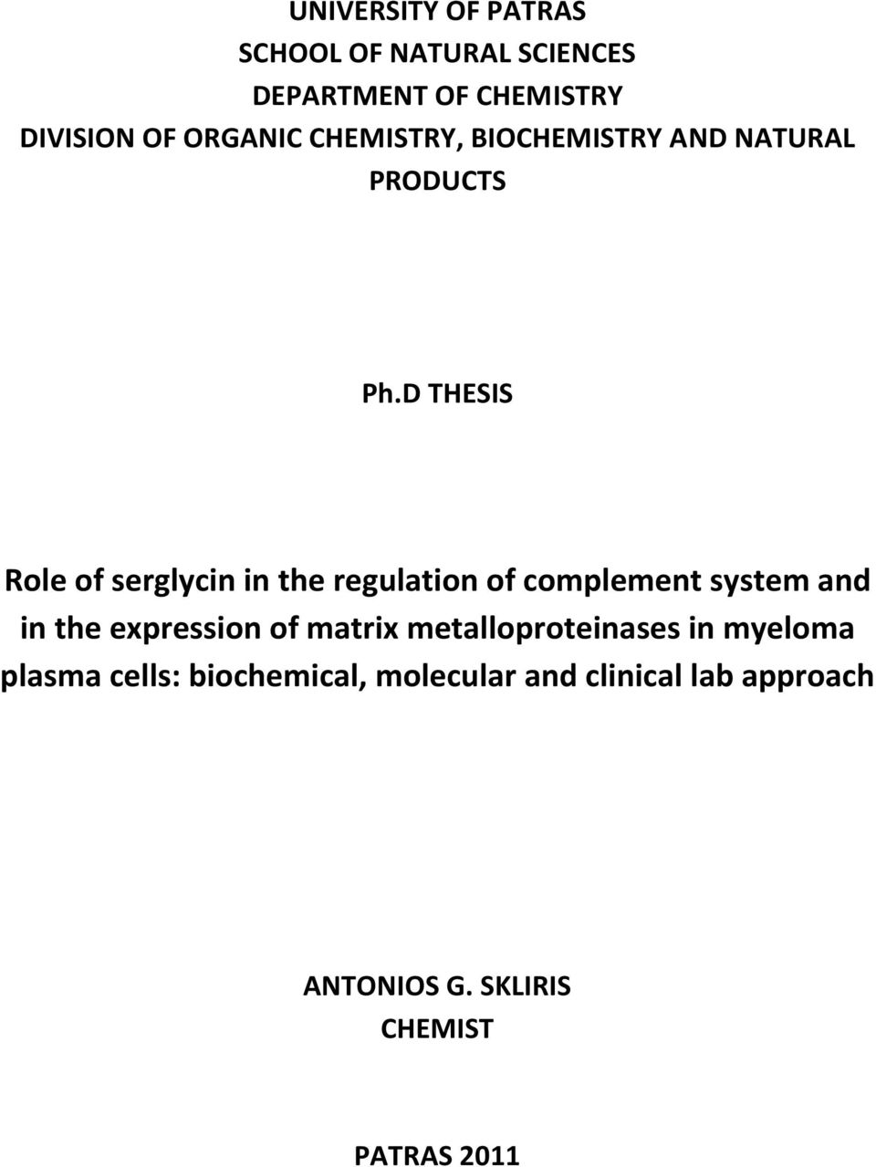 D THESIS Role of serglycin in the regulation of complement system and in the expression of