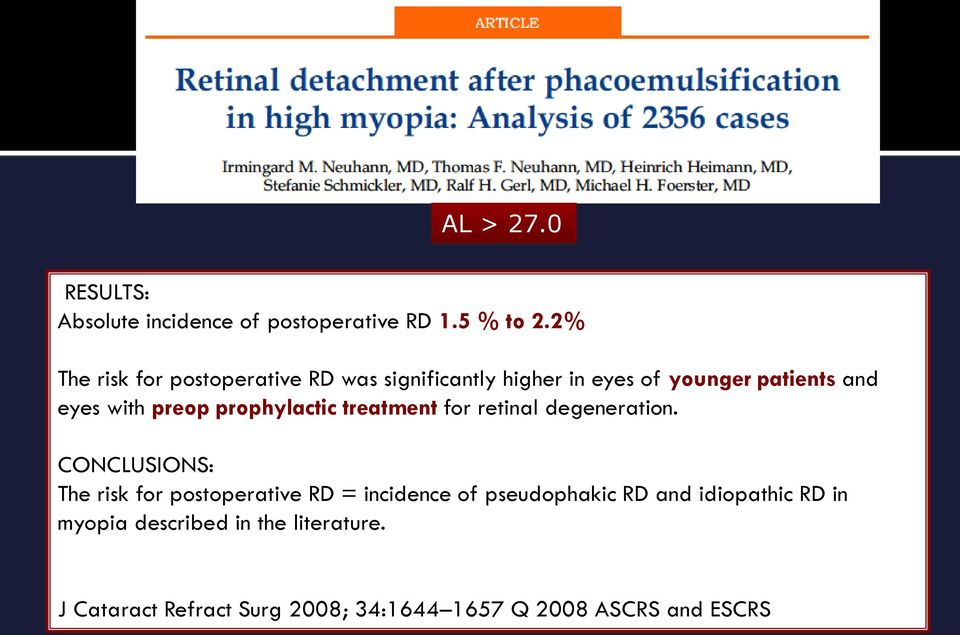 preop prophylactic treatment for retinal degeneration.