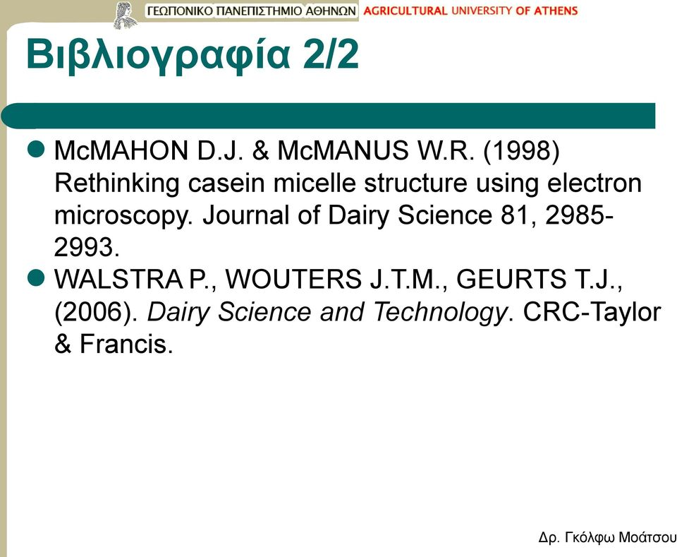 microscopy. Journal of Dairy Science 81, 2985-2993. WALSTRA P.