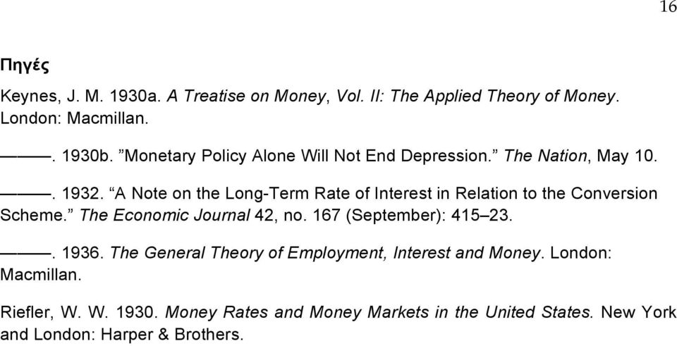 A Note on the Long-Term Rate of Interest in Relation to the Conversion Scheme. The Economic Journal 42, no.