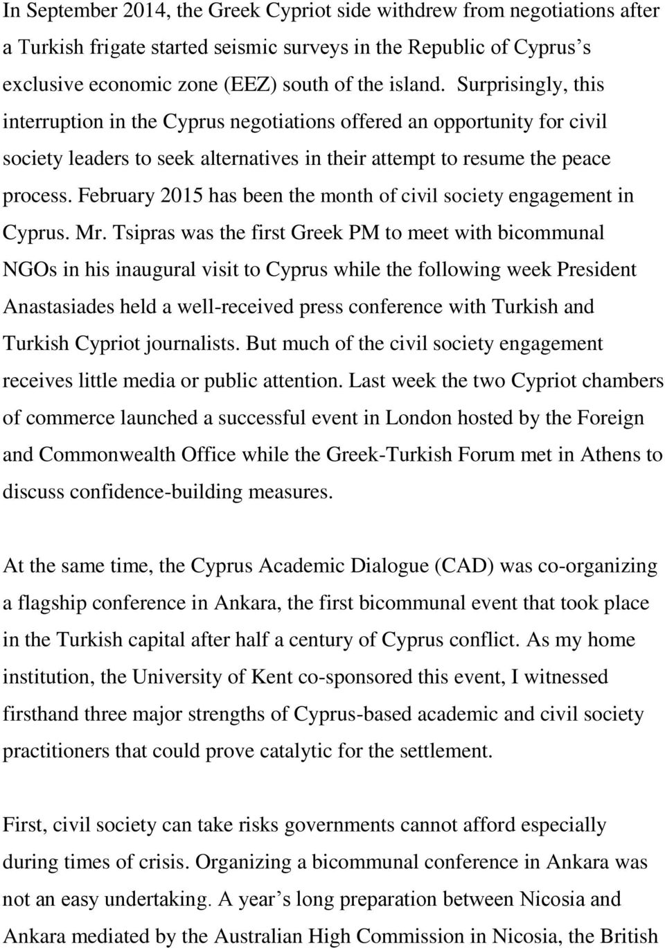 February 2015 has been the month of civil society engagement in Cyprus. Mr.