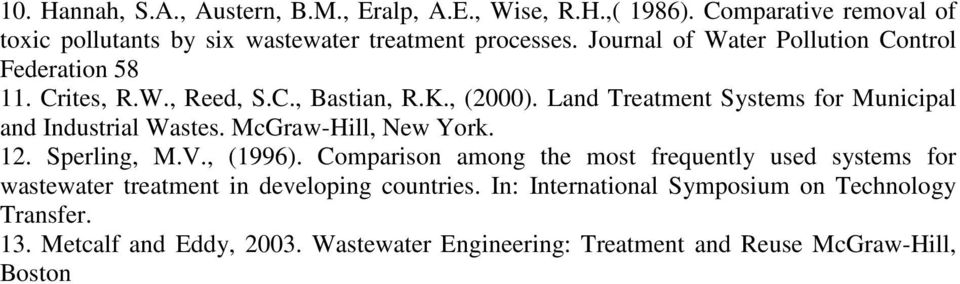 Land Treatment Systems for Municipal and Industrial Wastes. McGraw-Hill, New York. 12. Sperling, M.V., (1996).