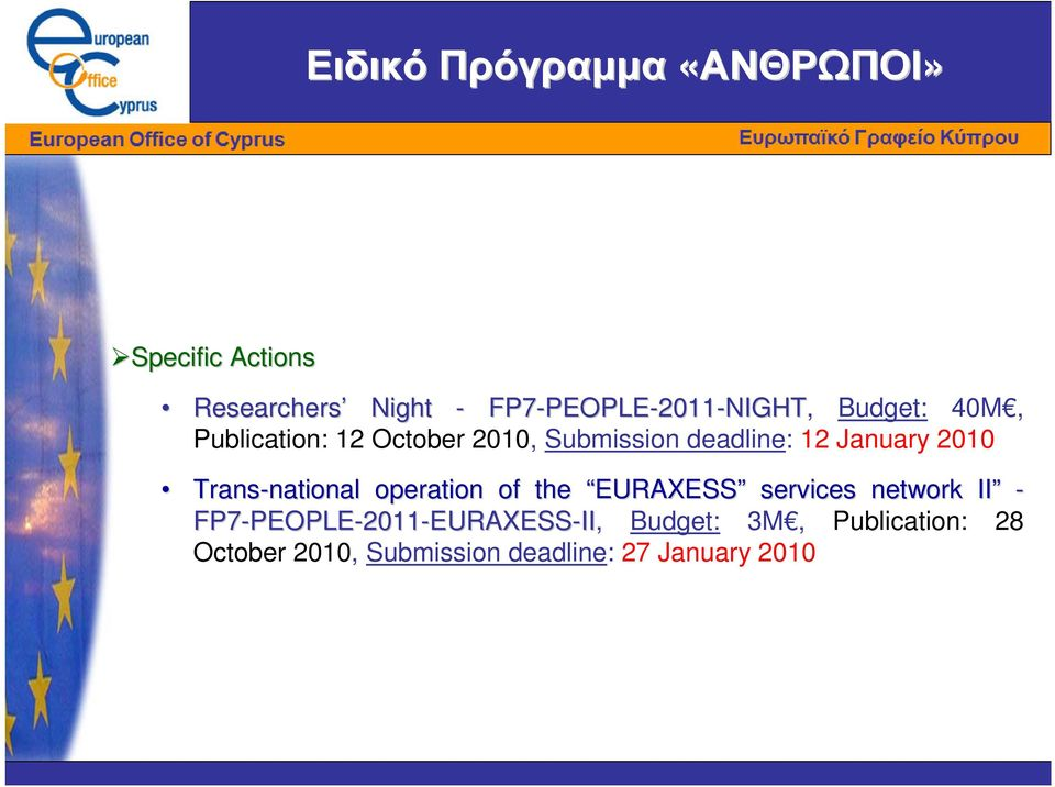 January 2010 Trans-national national operation of the EURAXESS services network II -