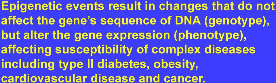 (phenotype), affecting susceptibility of complex diseases