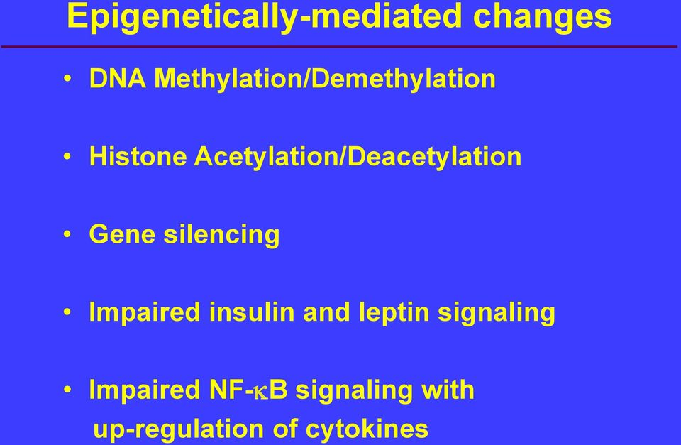 Acetylation/Deacetylation Gene silencing Impaired