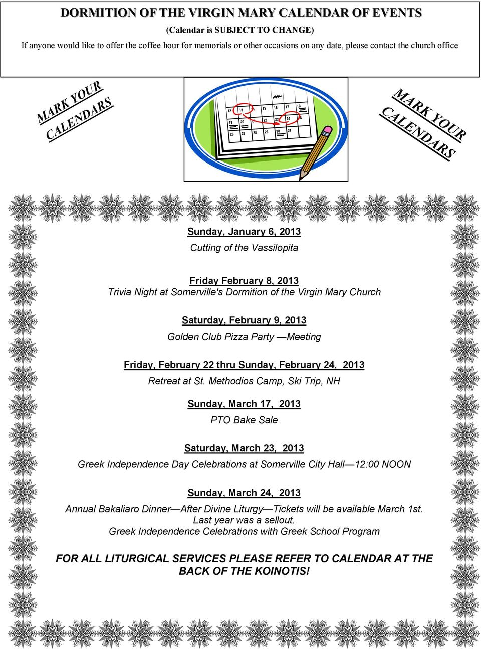 February 9, 2013 Golden Club Pizza Party Meeting Friday, February 22 thru Sunday, February 24, 2013 Retreat at St.