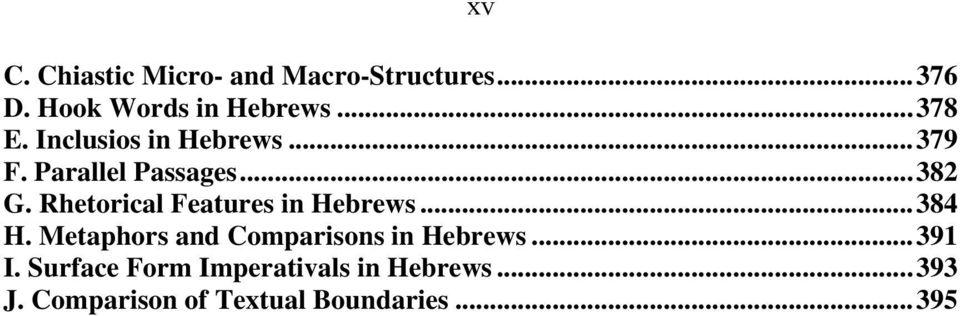 Rhetorical Features in Hebrews...384 H. Metaphors and Comparisons in Hebrews.