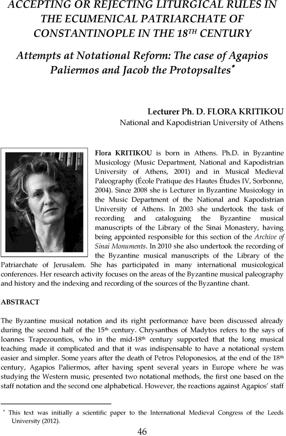 FLORA KRITIKOU National and Kapodistrian University of Athens Flora KRITIKOU is born in Athens. Ph.D.