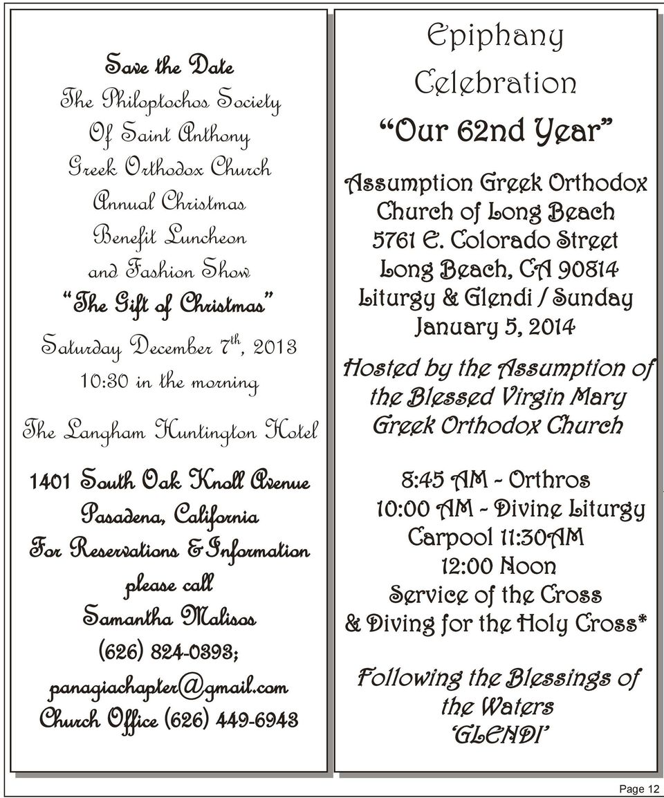 com Church Office (626) 449-6943 Epiphany Celebration Our 62nd Year Assumption Greek Orthodox Church of Long Beach 5761 E.
