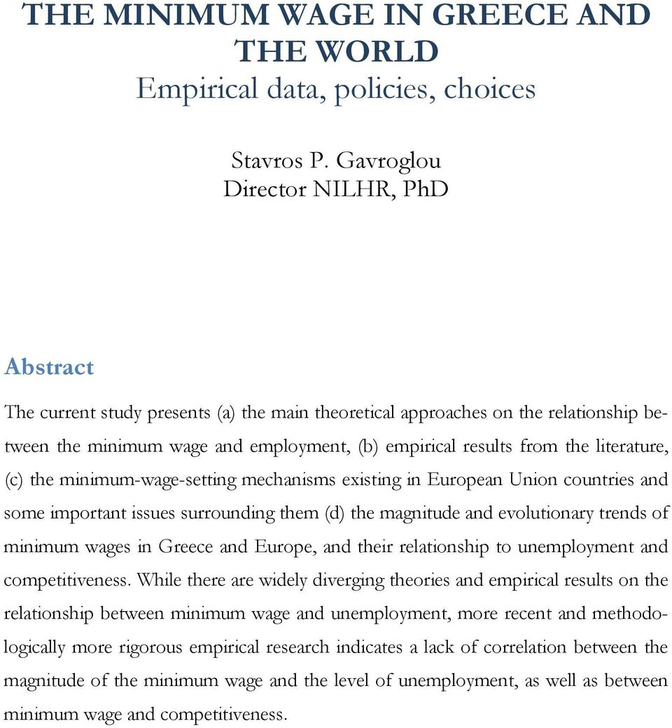 literature, (c) the minimum-wage-setting mechanisms existing in European Union countries and some important issues surrounding them (d) the magnitude and evolutionary trends of minimum wages in