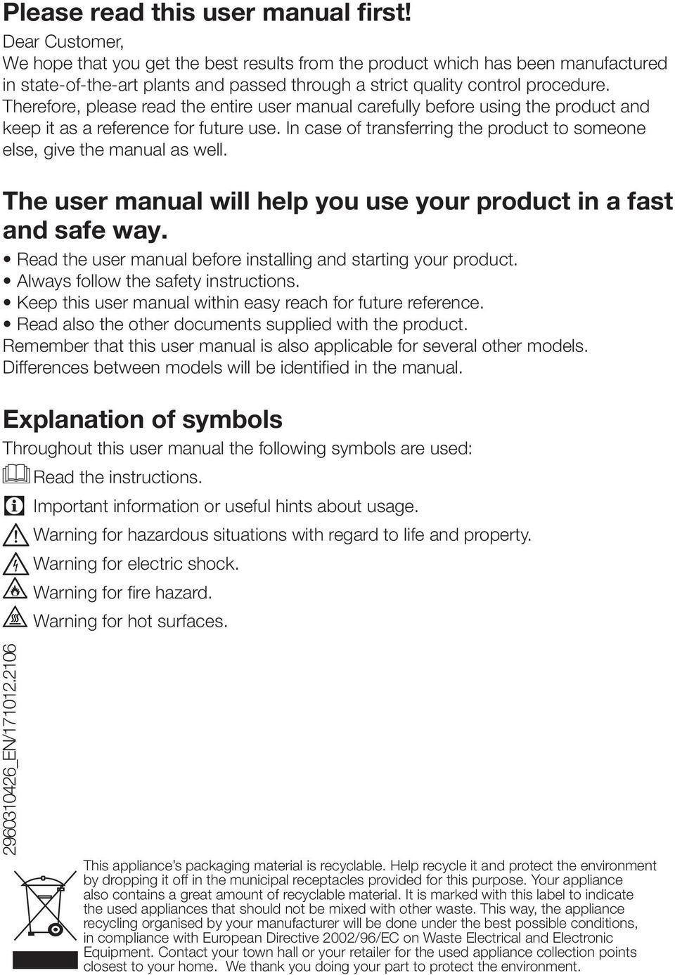 Therefore, please read the entire user manual carefully before using the product and keep it as a reference for future use.