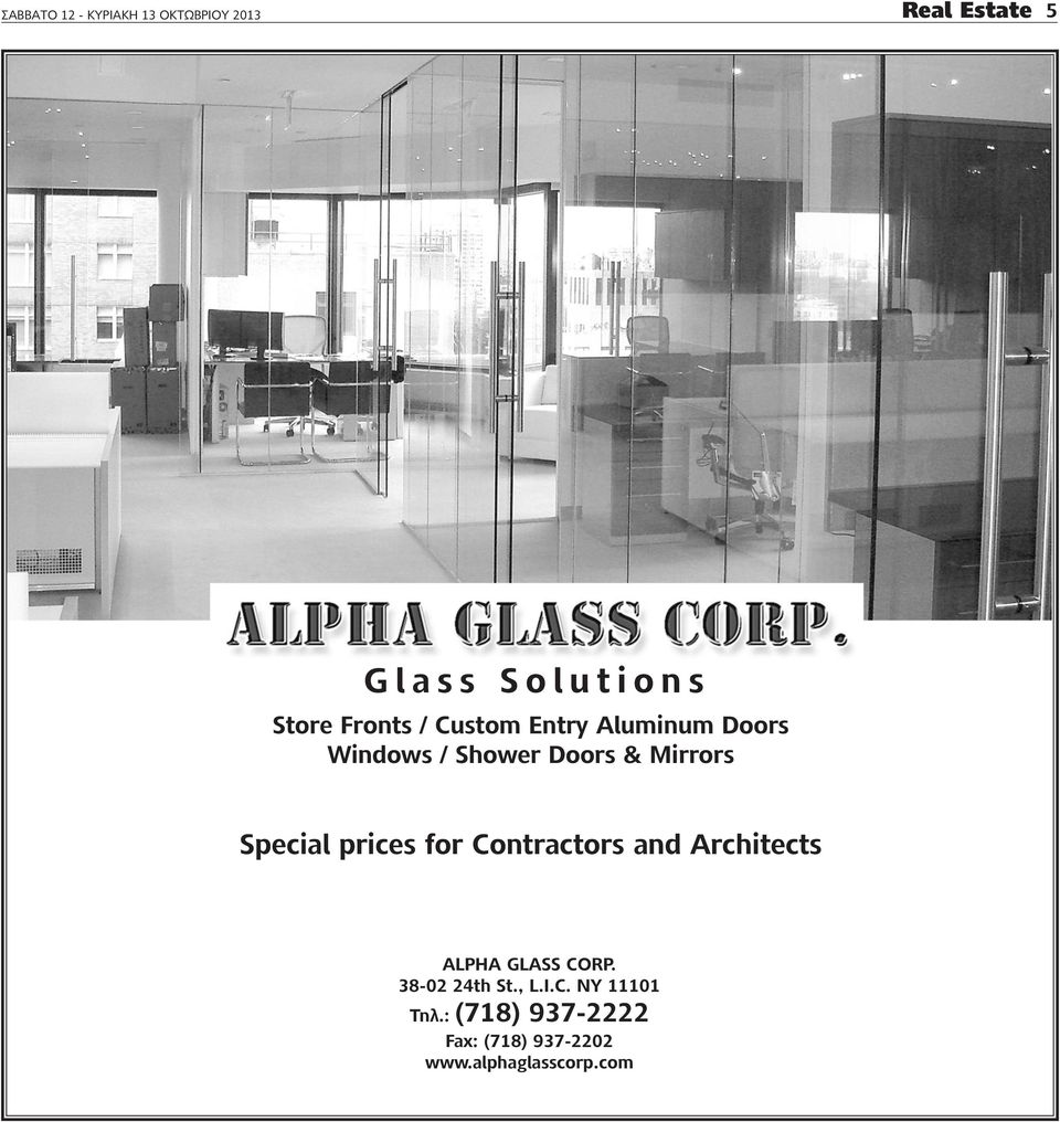 special prices for Contractors and architects alpha Glass COrP. 38-02 24th st.