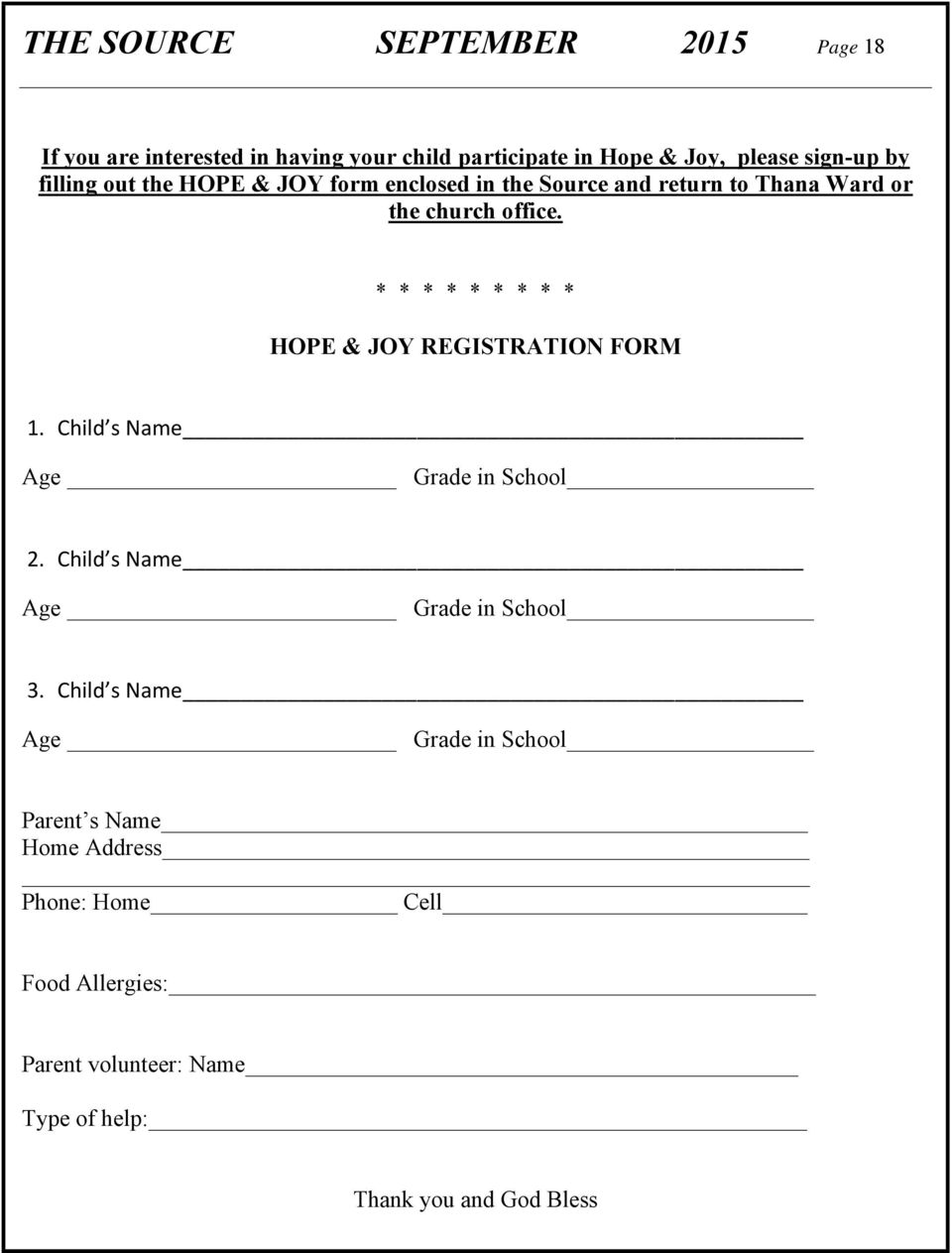 * * * * * * * * * HOPE & JOY REGISTRATION FORM 1. Child s Name Age Grade in School 2. Child s Name Age Grade in School 3.