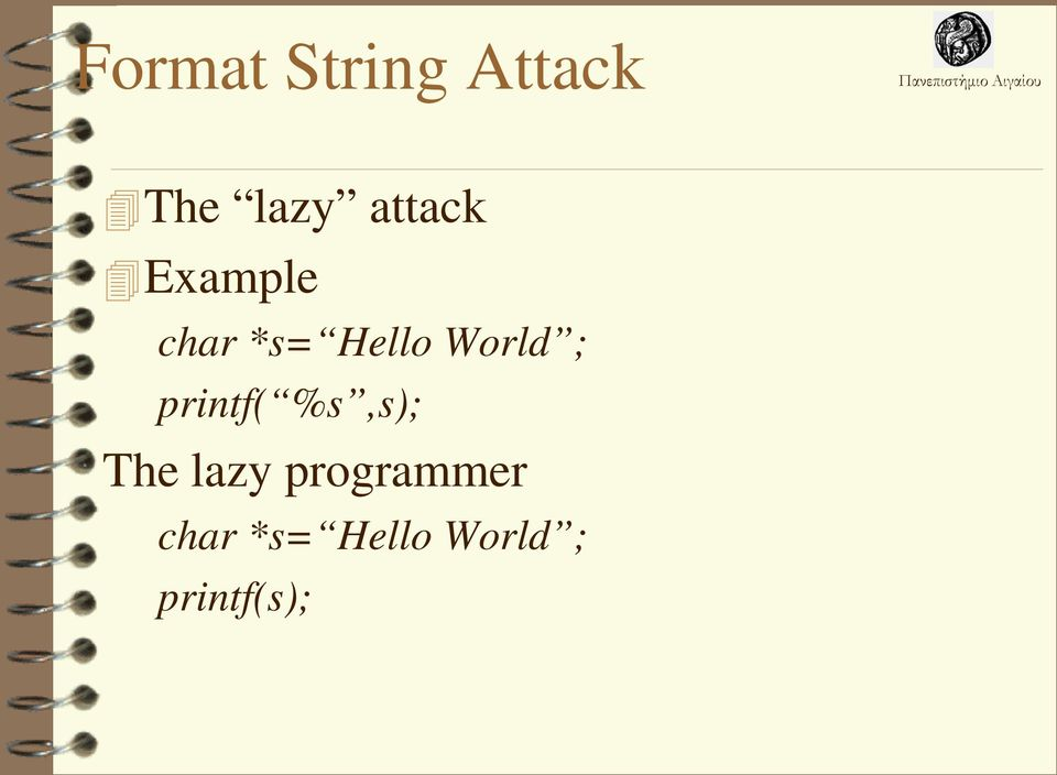 World ; printf( %s,s); The lazy