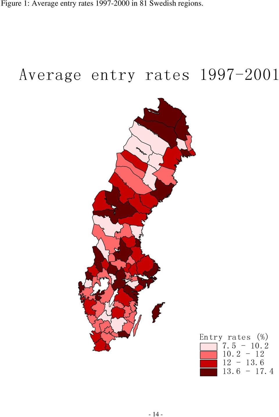 Average entry rates 1997-2001 Entry