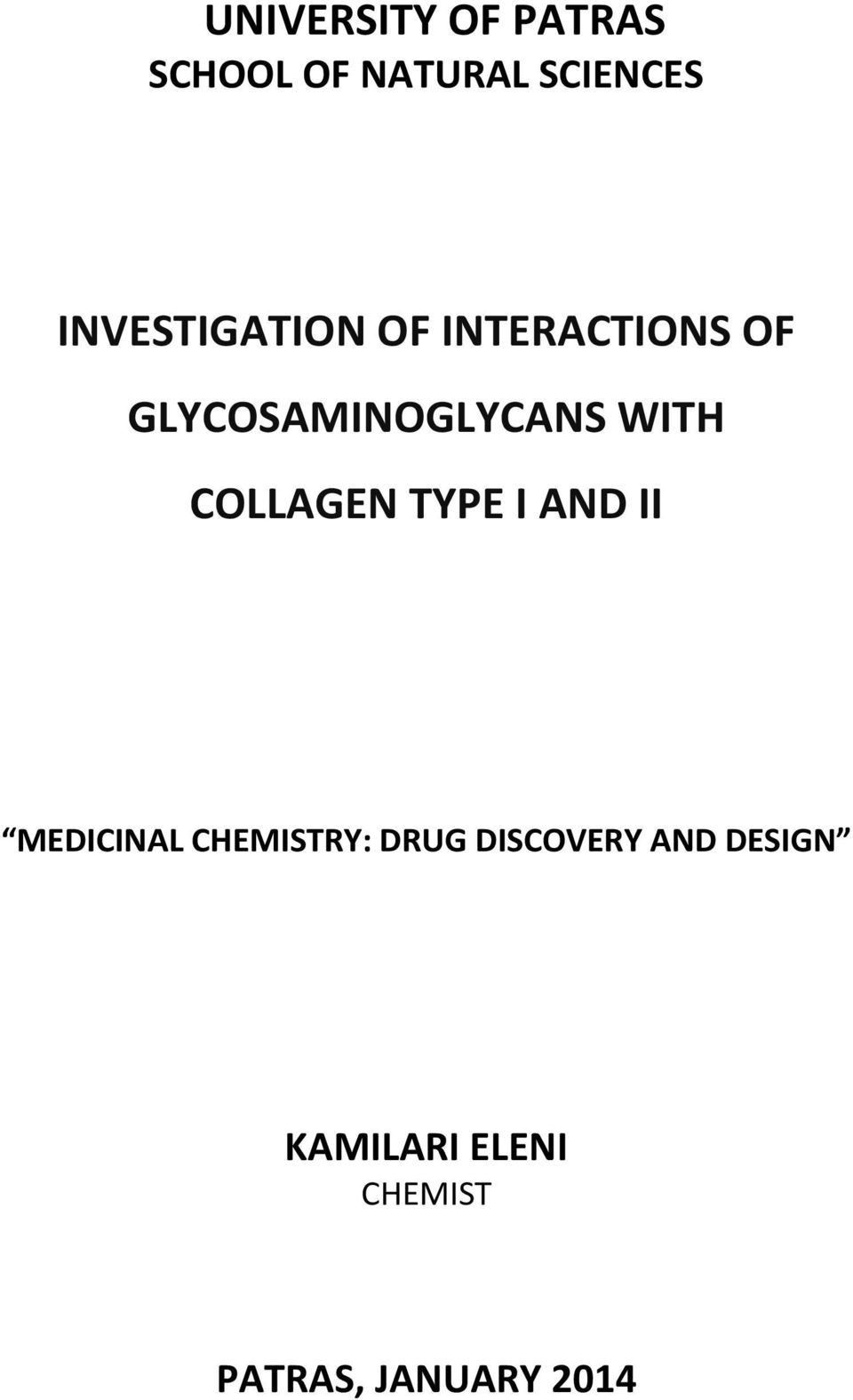 WITH COLLAGEN TYPE I AND II MEDICINAL CHEMISTRY: DRUG