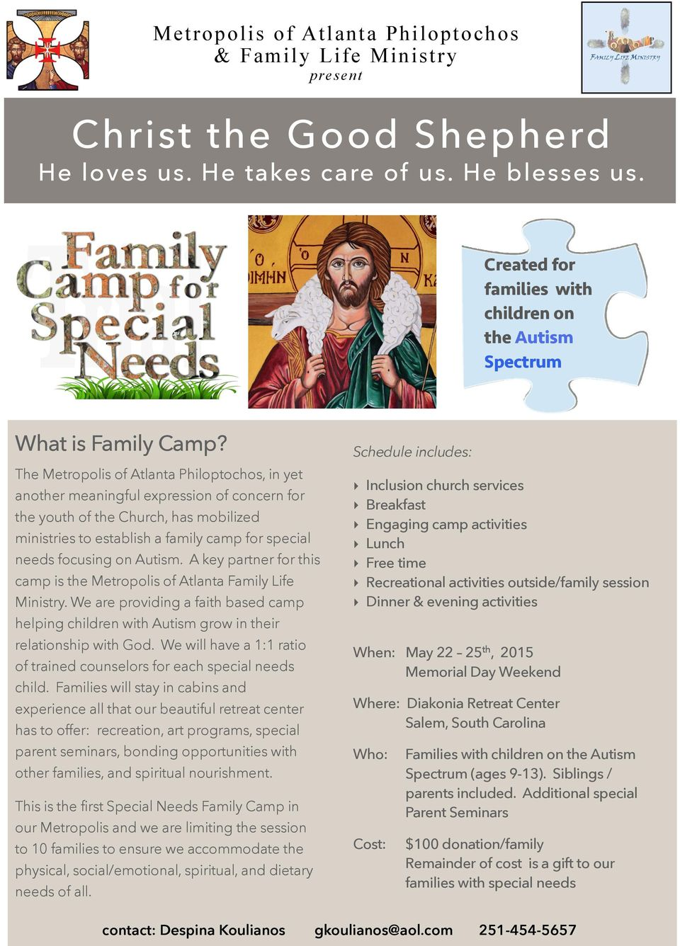 Schedule includes: The Metropolis of Atlanta Philoptochos, in yet another meaningful expression of concern for the youth of the Church, has mobilized ministries to establish a family camp for special