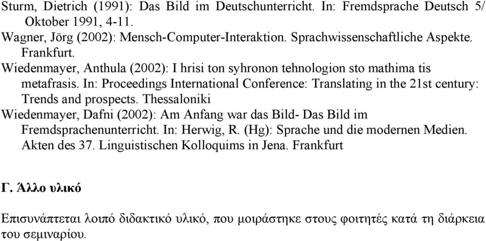 In: Proceedings International Conference: Translating in the 21st century: Trends and prospects.