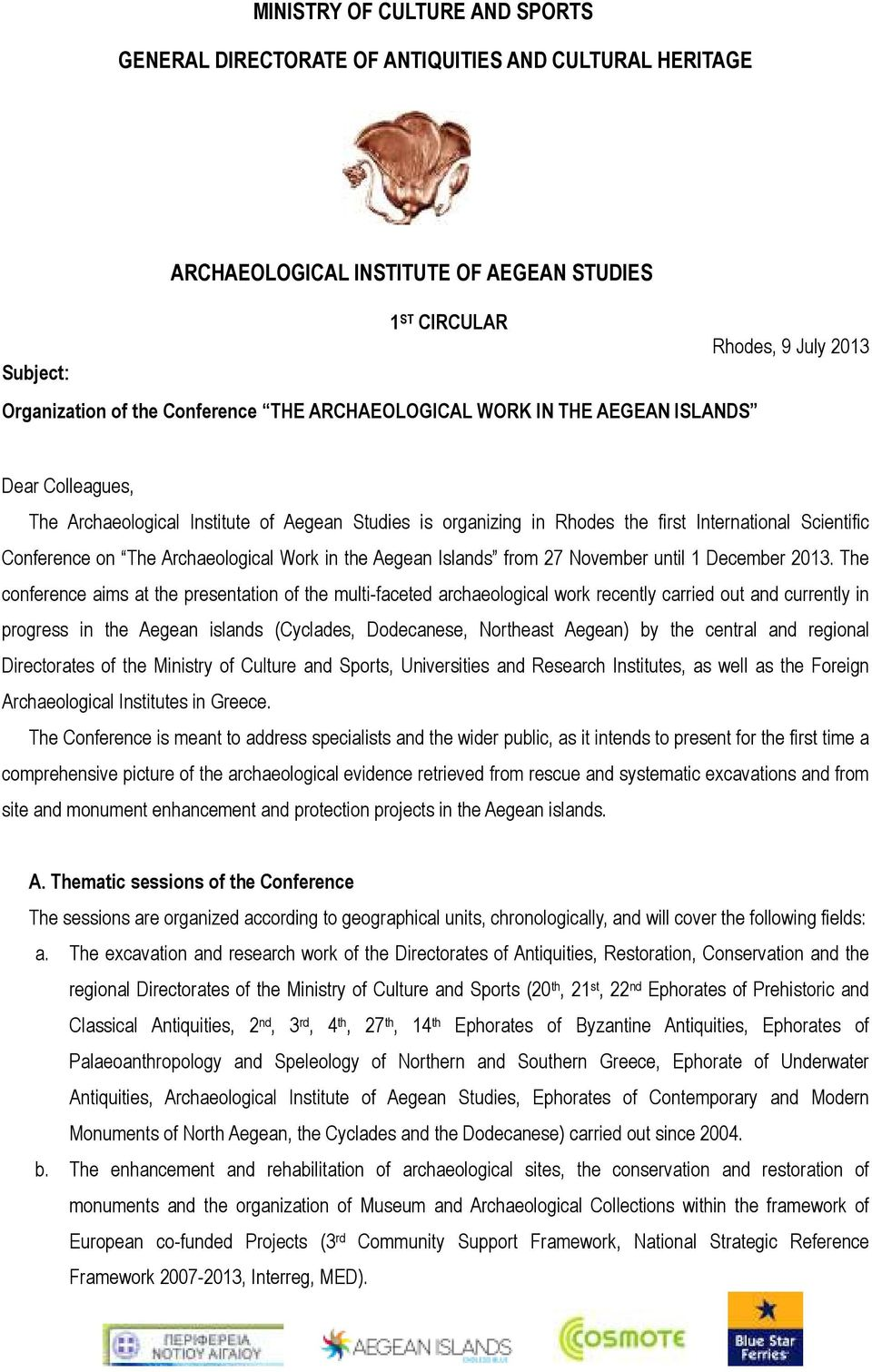 Archaeological Work in the Aegean Islands from 27 November until December 203.
