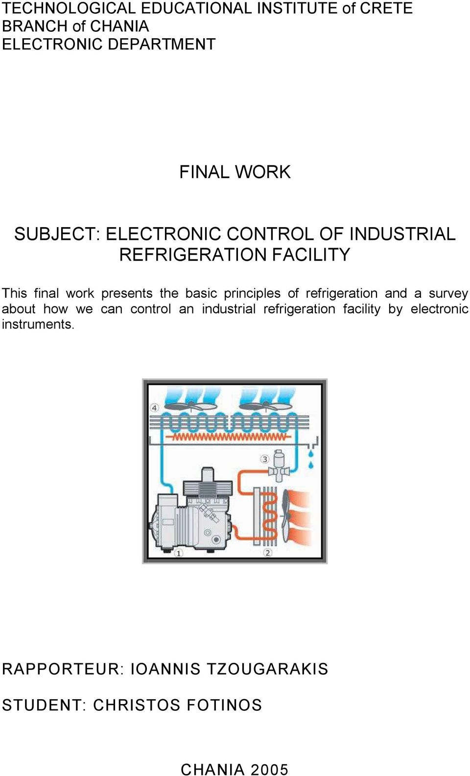 basic principles of refrigeration and a survey about how we can control an industrial