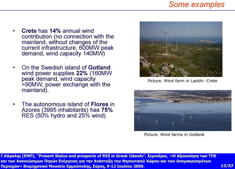 peak demand, wind capacity >90MW, power exchange with the mainland). Picture.