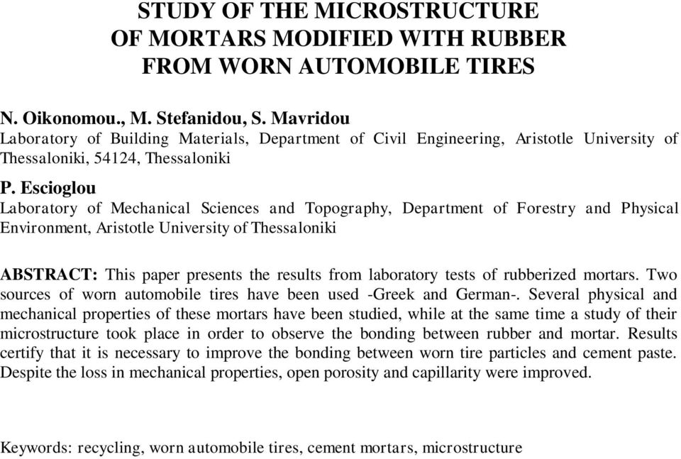 Escioglou Laboratory of Mechanical Sciences and Topography, Department of Forestry and Physical Environment, Aristotle University of Thessaloniki ABSTRACT: This paper presents the results from