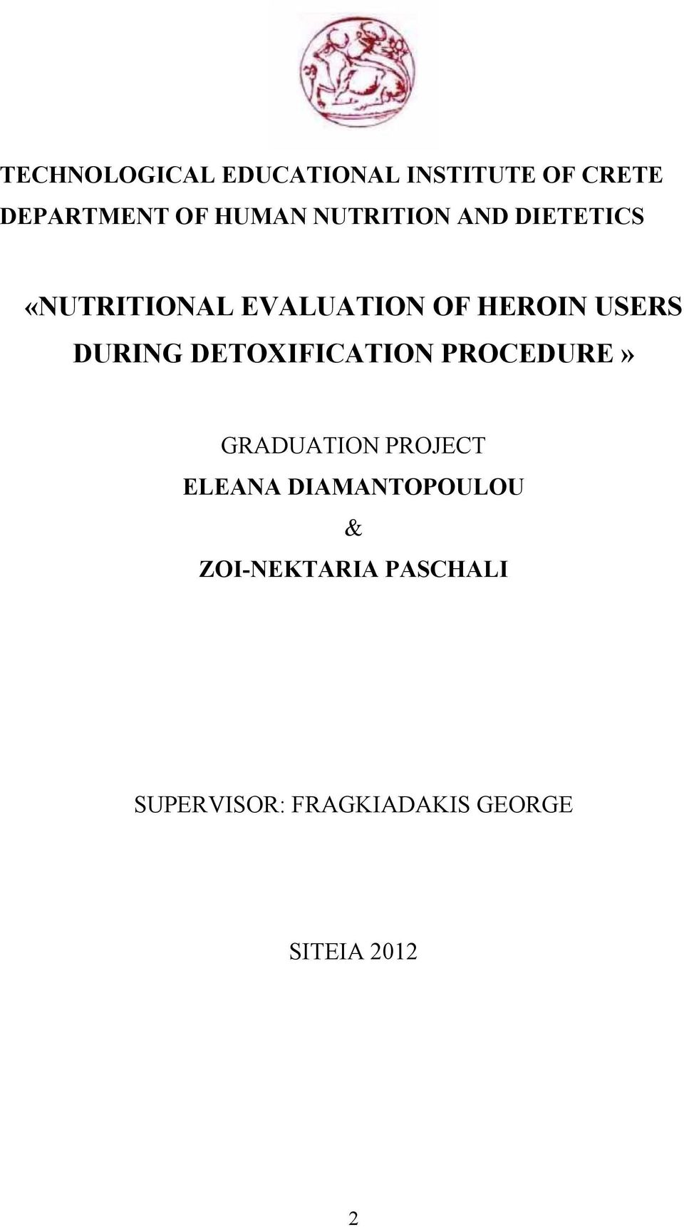 DURING DETOXIFICATION PROCEDURE» GRADUATION PROJECT ELEANA