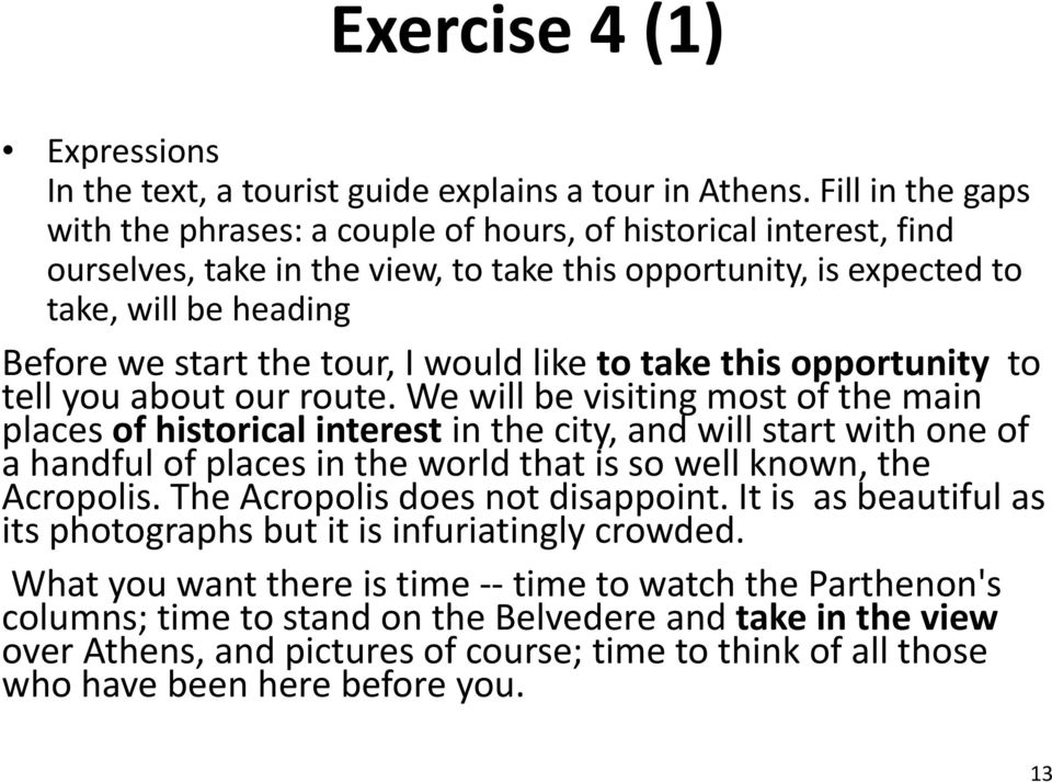 tour, I would like to take this opportunity to tell you about our route.
