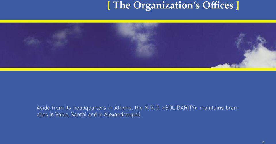 G.O. «SOLIDARITY» maintains branches