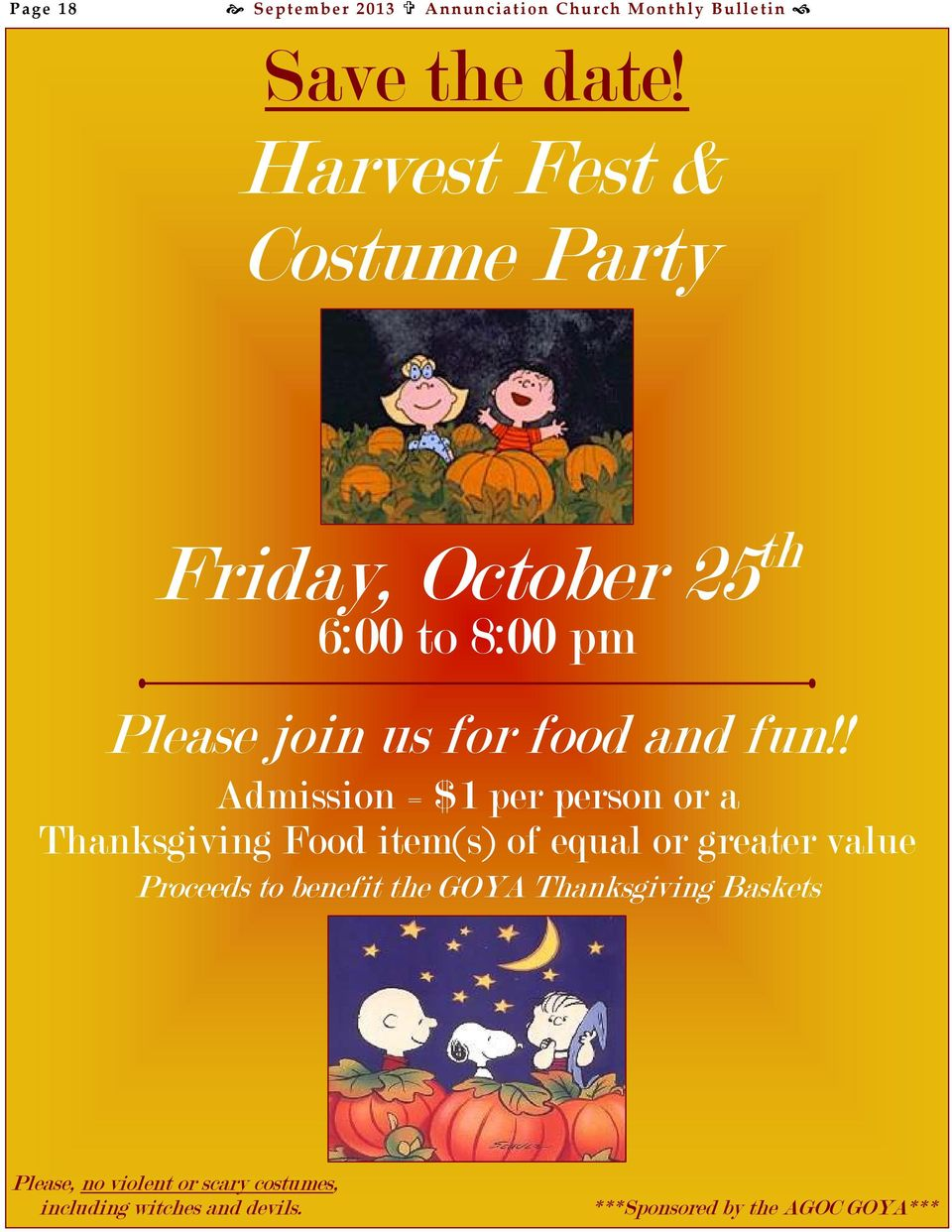 ! Admission = $1 per person or a Thanksgiving Food item(s) of equal or greater value Proceeds to