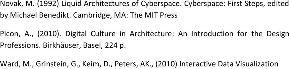 Cambridge, MA: The MIT Press Picon, A., (2010).